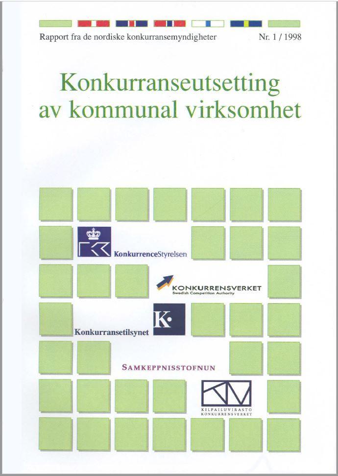 Nordic report 1998 konkurranseutsetting av kommunal virksomhet